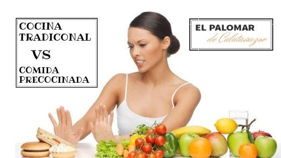 4 beneficios de la comida tradicional frente a la precocinada